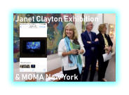 Janet Clayton Exhibition & MOMA New York